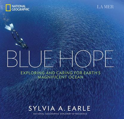 Blue Hope: Exploring and Caring for Earth's M