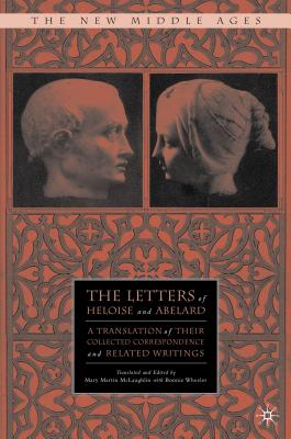 The Letters of Heloise and Abelard: A Transla
