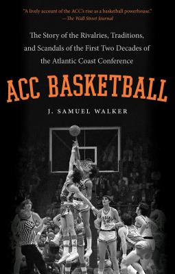 ACC Basketball: The Story of the Rivalries Tr