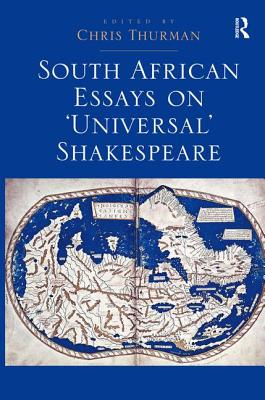 South African Essays on 'Universal' Shakespea