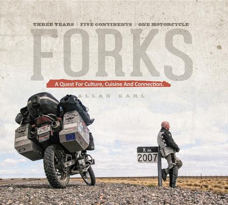 Forks: A Quest for Culture Cuisine and Connec