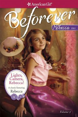 Lights, Camera, Rebecca!: A Rebecca Classic