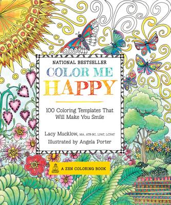Color Me Happy: 100 Coloring Templates That W