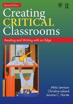 Creating Critical Classrooms: Reading and Writing With an Edge