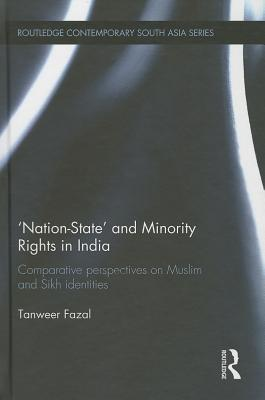 Nation-State and Minority Rights in India: Comparative Perspectives on Muslim and Sikh Identities