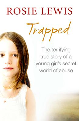 Trapped: The Terrifying True Story of a Young