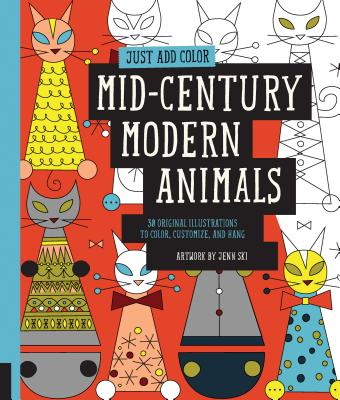 Mid~Century Modern Animals: 30 Original Illus
