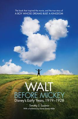 Walt Before Mickey: Disney's Early Years 1919