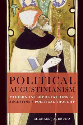Political Augustinianism: Modern Interpretati