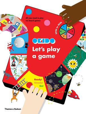 Let's Play a Game!: Everything You Need to Play Six Board Games; Games Include Space Race, Noisy Game, Slither and Climb, Ready,
