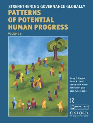 Strengthening Governance Globally: Forecasting the Next 50 Years: Patterns of Potential Human Progress