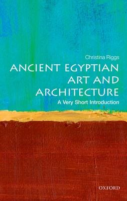 Ancient Egyptian Art and Architecture: A Very