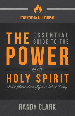 The Essential Guide to the Power of the Holy