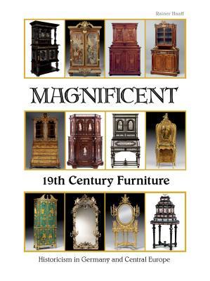 Magnificent 19th Century Furniture: Historici