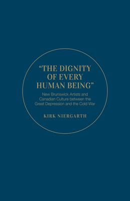 The Dignity of Every Human Being: New Brunswi