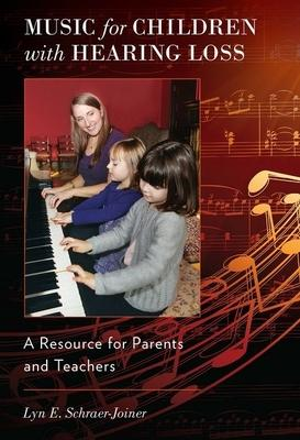 Music for Children With Hearing Loss: A Resou