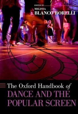 The Oxford Handbook of Dance and the Popular