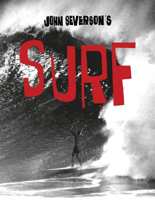John Severson's Surf