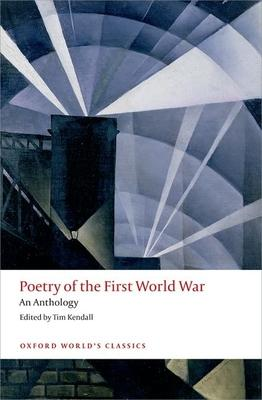Poetry of the First World War: An Anthology