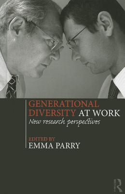 Generational Diversity at Work: New Research Perspectives