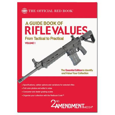 A Guide Book of Rifle Values: Tactical to Pra