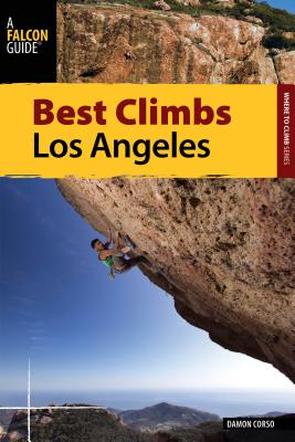 Falcon Guide Best Climbs Los Angeles