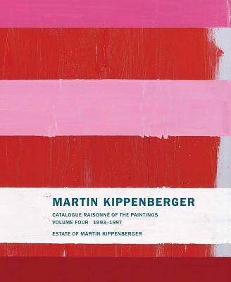 Martin Kippenberger: Catalogue Raisonné of th