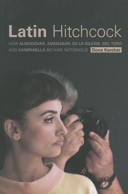 Latin Hitchcock: How Almodovar Amenabar De La