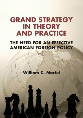 Grand Strategy in Theory and Practice: The Ne