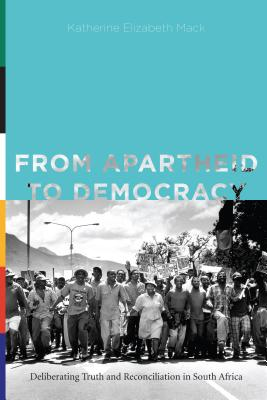 From Apartheid to Democracy: Deliberating Tru