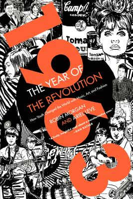 1963: The Year of the Revolution: How Youth C