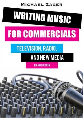 Writing Music for Commercials: Television Rad