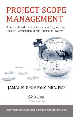 Project Scope Management: A Practical Guide t