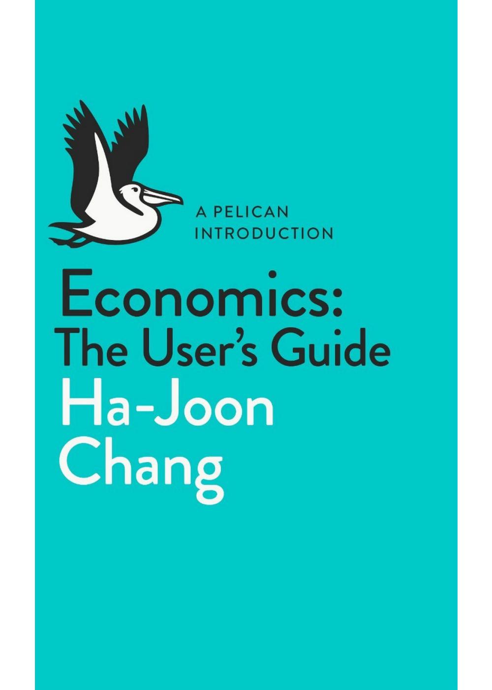 Economics: A User's Guide