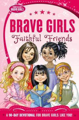 Brave Girls: Faithful Friends
