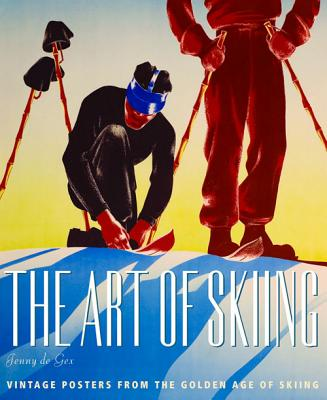 The Art of Skiing: Vintage Posters from the G