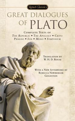 Great Dialogues of Plato: Complete Texts of the Republic, the Apology, Crito Phaedo, Ion, Meno, Symposium
