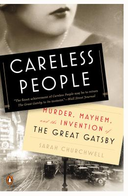 Careless People: Murder Mayhem and the Invent