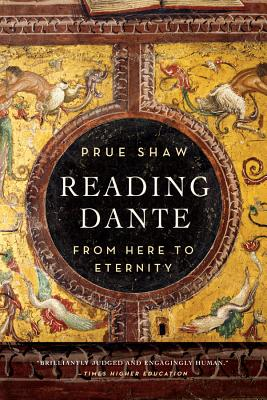 Reading Dante:From Here to Eternity