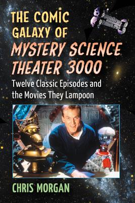 The Comic Galaxy of Mystery Science Theater 3