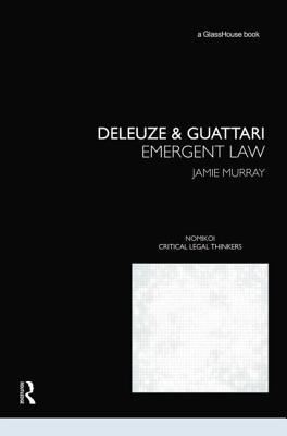 Deleuze & Guattari: Emergent Law