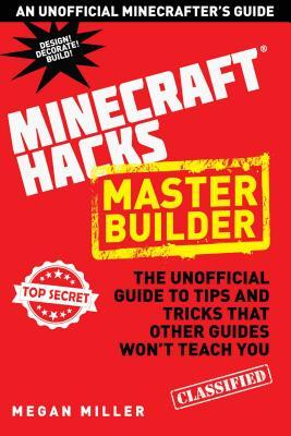 Master Builder Hacks for Minercrafters: The U