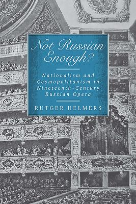 Not Russian Enough : Nationalism and Cosmopol