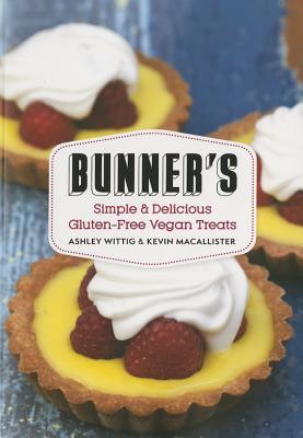 Bunner's: Simple   Delicious Gluten~Free Vega