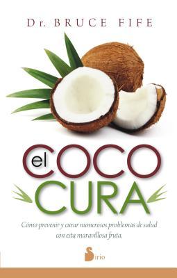 El coco cura / Coconut Cures