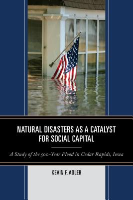 Natural Disasters As a Catalyst for Social Ca