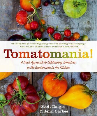 Tomatomania^!: A Fresh Approach to Celebratin
