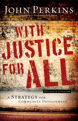 With Justice for All: A Strategy for Community Development
