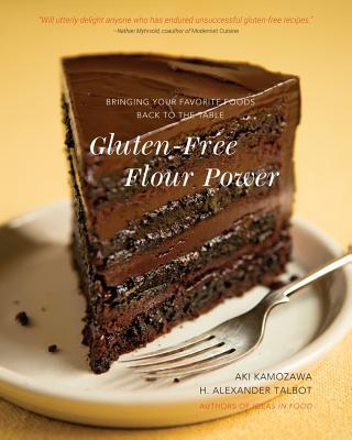 Gluten~Free Flour Power: Bringing Your Favori