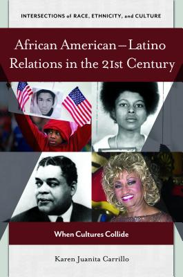 African American-Latino Relations in the 21st Century: When Cultures Collide